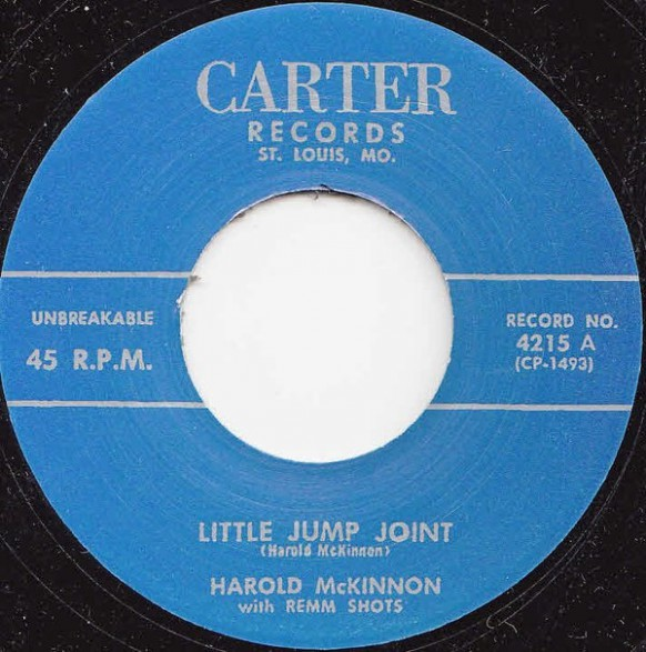 "HAROLD McKINNON & the REMM SHOTS ""LITTLE JUMP JOINT / YOU DON'T LOVE ME"" 7"""