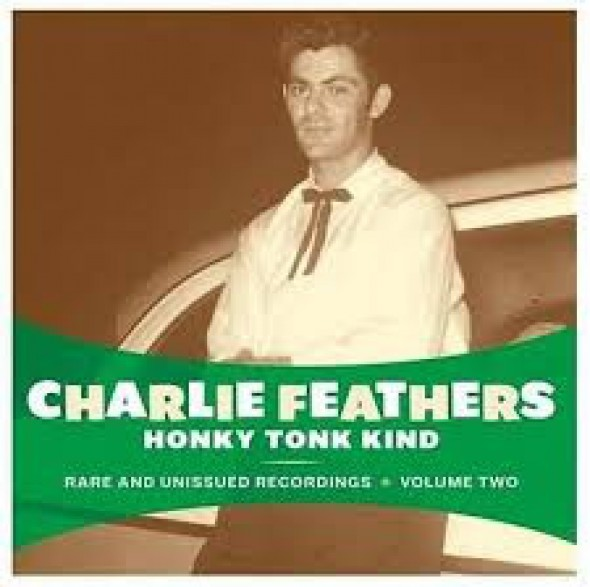 "CHARLIE FEATHERS ""HONKY TONK"" CD"