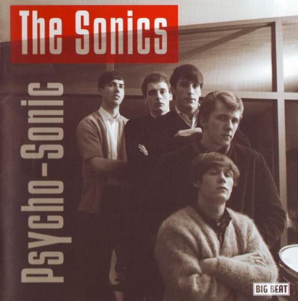 """SONICS """"Psycho-Sonic"""" CD"""