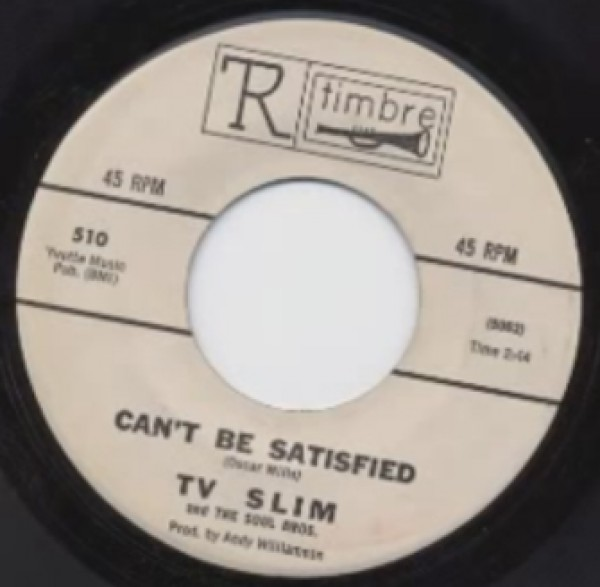 "TV SLIM ""I CAN'T BE SATISFIED / GRAVY AROUND YOUR STEAK"" 7"""