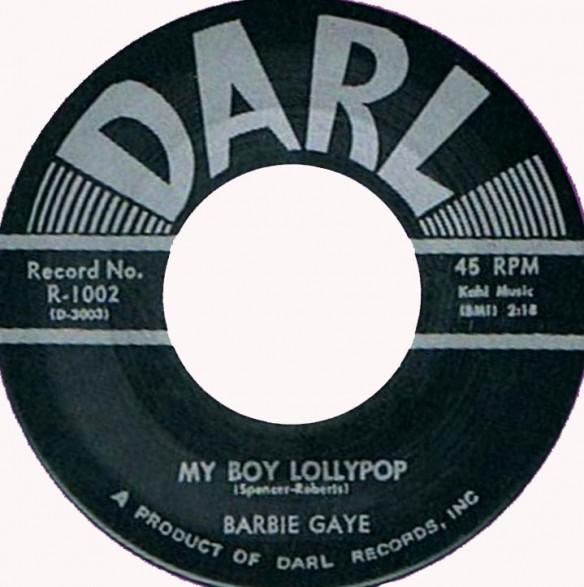 "BARBIE GAYE ""MY BOY LOLLIPOP/SAY YOU UNDERSTAND"" 7"""