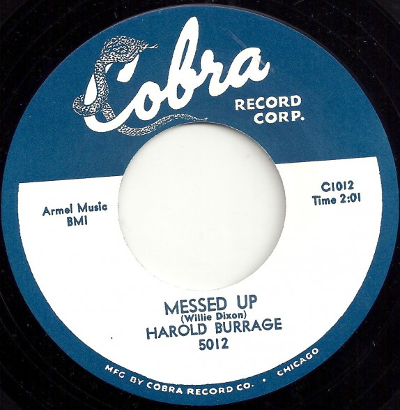 """HAROLD BURRAGE """"MESSED UP/ I DON'T CARE WHO KNOWS"""" 7"""""""