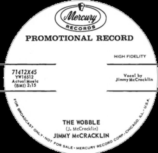 """JIMMY McCRACKLIN """"THE WOBBLE/ DOOMED LOVER"""" 7"""""""