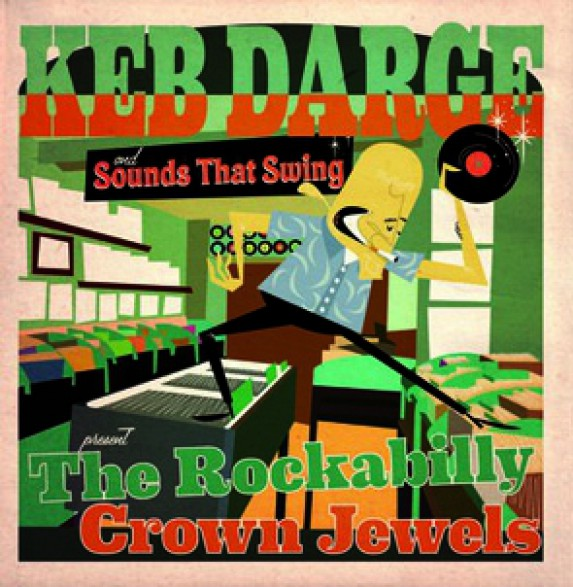 KEB DARGE & SOUNDS THAT SWING PRESENT - THE ROCKABILLY CROWN JEWELS LP+CD