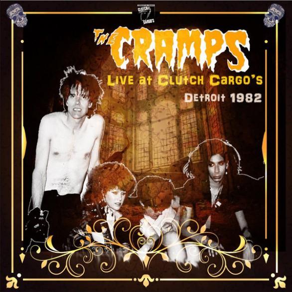 """CRAMPS """"Live at Clutch Cargo's, Detroit 1982"""" double-LP"""
