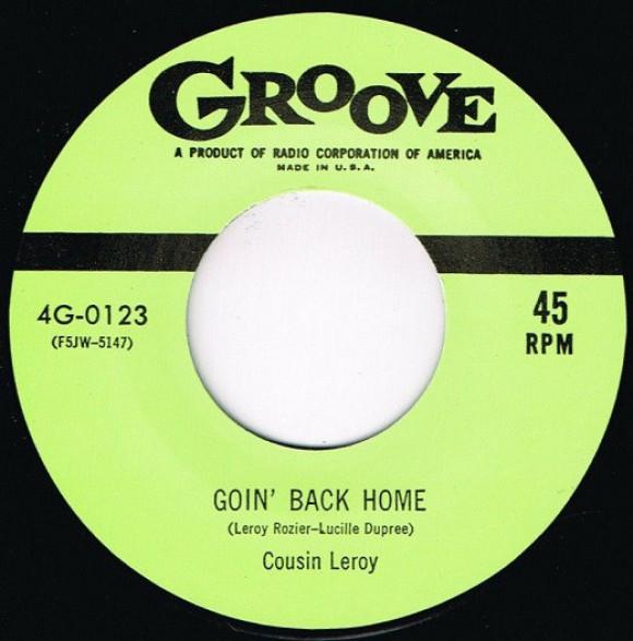 "COUSIN LEROY ""GOIN' BACK HOME / CATFISH"" 7"""
