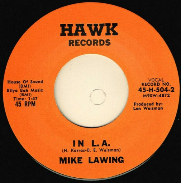 """MIKE LAWING """"IN L. A . / CHIMPANZEE RIDE"""" 7"""""""