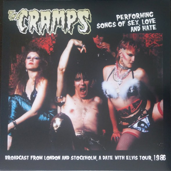 """CRAMPS """"Performing Songs Of Sex Love And Hate"""" LP"""