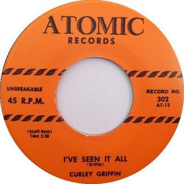 "CURLEY GRIFFIN ""I've Seen It All / You Gotta Play Fair"" 7"""