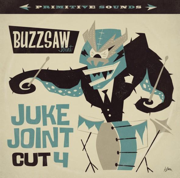 BUZZSAW JOINT: Cut 4 / Juke Joint LP