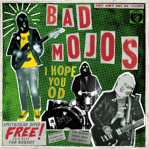 "BAD MOJOS ""I Hope You OD"" LP+CD"