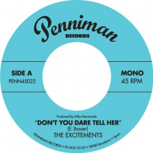 "EXCITEMENTS ""Don't You Dare Tell Her/ I'm Gonna Make You Eat Those Words"" 7"""