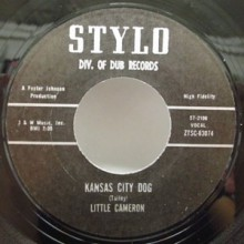 "LITTLE CAMERON ""KANSAS CITY DOG / SHE'S LEAVING"" 7"""