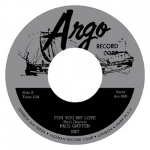 "PAUL GAYTEN ""For You My Love / Down Boy"" 7"""