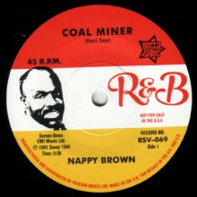 "NAPPY BROWN ""Coal Miner/ Skidy Woe"""