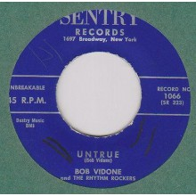 "Bob Vidone & The Rhythm Rockers ""Untrue/Frankie And Johnnie"" 7"""
