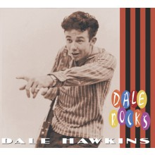 "DALE HAWKINS ""DALE ROCKS"" CD"