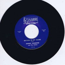 "DANNY DIAMOND ""RHYTHM IN MY BONES"" 7"""