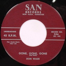 "DON WADE ""GONE GONE GONE/OH LOVE"" 7"""