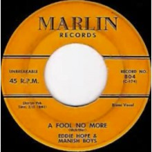 "EDDIE HOPE ""A FOOL NO MORE/LOST CHILD"" 7"""