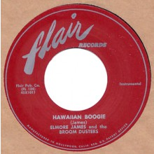 "ELMORE JAMES ""HAWAIIAN BOOGIE / EARLY IN THE MORNING"" 7"""