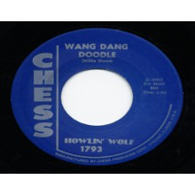 "HOWLIN WOLF ""DOWN IN THE BOTTOM/WANG DANG DOODLE"" 7"""