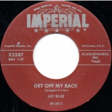 "JAY BLUE ""Get Off My Back / The Coolest"" 7"""