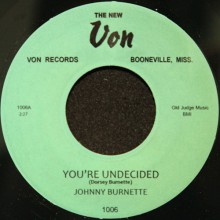 "JOHNNY BURNETTE ""YOU'RE UNDECIDED/ GO MULE GO"" 7"""