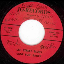 "JUNE BUG BAILEY ""LOUISIANA TWIST/LEE STREET BLUES"" 7"""