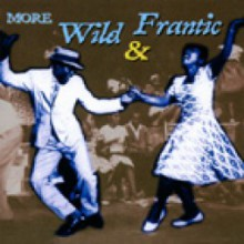 MORE WILD AND FRANTIC cd