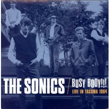 "SONICS ""BUSY BODY: Live In Tacoma 1964"" LP"
