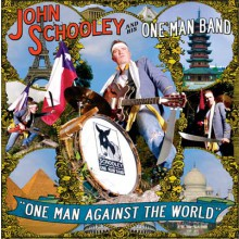 "JOHN SCHOOLEY ONE MAN BAND ""ONE MAN AGAINST THEC WORLD"" LP"