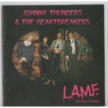"JOHNNY THUNDERS & THE HEARTBREAKERS ""L.A.M.F - The Lost '77 Mixes"" cd"
