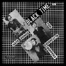 """BLACK TIME """"HATE SONGS FOR BLITZKRIEG BOPPERS"""""""