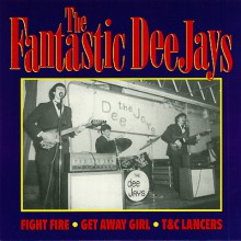 "Fantastic Dee-jays ""Fight Fire/Get Away Girl"" & 1 7"""