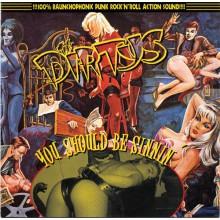 """DIRTYS """"YOU SHOULD BE SINNIN'"""" cd"""