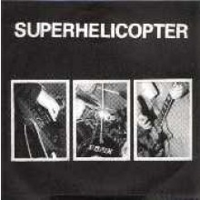 """SUPERHELICOPTER """"ROCK'N'ROLL/NIGHTMARE 7"""""""