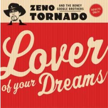 "ZENO TORNADO ""LOVER OF YOUR DREAMS"" LP"