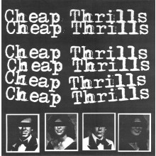 "CHEAP THRILLS ""KICK ME IN THE HEART"" 7"""