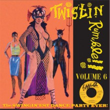 TWISTIN' RUMBLE VOLUME 6 LP