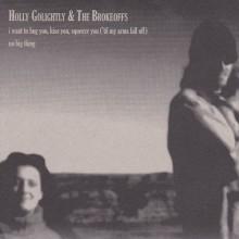 "HOLLY GOLIGHTLY & THE BROKEOFFS / THE STRATFORD SPARROWS SPLIT 7"""