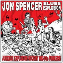 "JON SPENCER BLUES EXPLOSIONS ""JUKEBOX EXPLOSION"" CD"