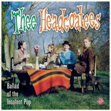 "HEADCOATEES ""BALLAD OF THE INSOLENT PUP"" LP"