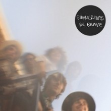 "STRANGE BOYS ""BE BRAVE"" LP"