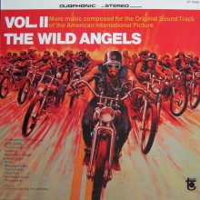 Wild Angels Volume II (Original Soundtrack) LP