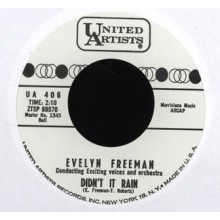 "EVELYN FREEMAN ""DIDN'T IT RAIN/WATER BOY"" 7"""