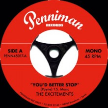 "EXCITEMENTS ""YOU'D BETTER STOP"" 7"""