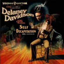 "DELANEY DAVIDSON ""SELF DECAPITATION"" LP+CD"