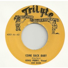 "KING PERRY ""COME BACK BABY / LAFAYETTE THOMAS ""The Thing"" 7"""