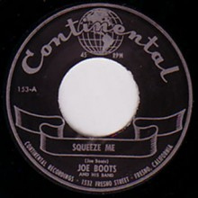 "JOE BOOTS ""SQUEEZE ME/I DON'T WANT NOBODY BUT YOU"" 7"""
